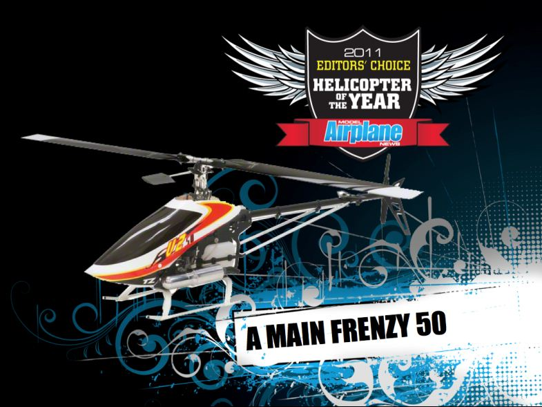 RCX: Editor's Choice Awards, 2011 helicopter of the year, a main frenzy 50, 2011 editors choice awards, rcx, model airplane news, rc airplane expo, photo 4