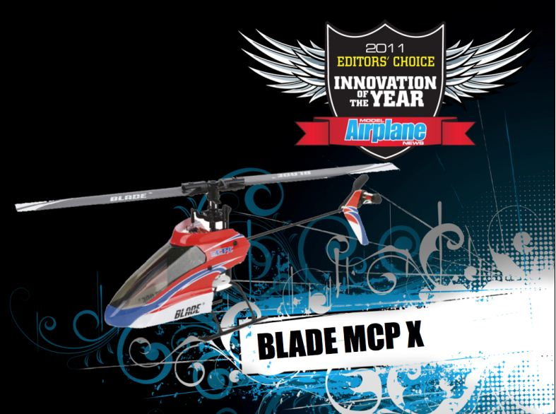 RCX: Editor's Choice Awards, 2011 innovation of the year, blade mcp x, 2011 editors choice awards, model airplane news, photo 2, rc airplane expo