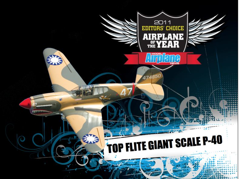 RCX: Editor's Choice Awards, 2011 airplane of the year, top flite giant scale p-40, 2011 editors choice awards, model airplane news, photo 5, model airplanes, rc airplane expo, rcx