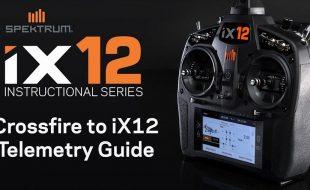 Spektrum iX12 Instructional Series: Crossfire To iX12 Telemetry Guide [VIDEO]